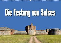 Die Festung von Salses (Wandkalender 2019 DIN A2 quer) von Bartruff,  Thomas
