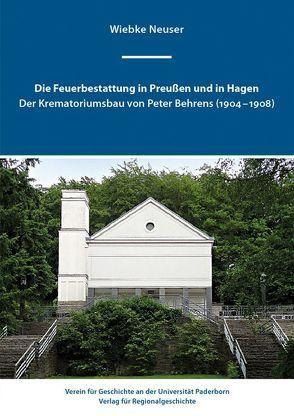 Die Feuerbestattung in Preußen und in Hagen von Neuser,  Wiebke