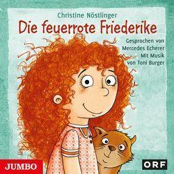 Die feuerrote Friederike von Echerer,  Mercedes, Nöstlinger ,  Christine