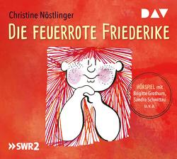 Die feuerrote Friederike von Christine,  Nöstlinger, Grothum,  Brigitte, Schwittau,  Sandra, u.v.a.