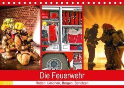 Die Feuerwehr 2018. Retten, Löschen, Bergen, Schützen (Tischkalender 2018 DIN A5 quer) von Lehmann (Hrsg.),  Steffani