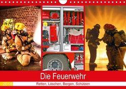 Die Feuerwehr 2018. Retten, Löschen, Bergen, Schützen (Wandkalender 2018 DIN A4 quer) von Lehmann (Hrsg.),  Steffani