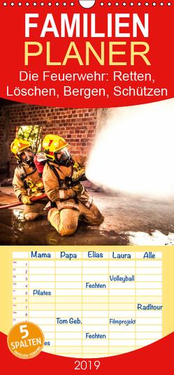 Die Feuerwehr: Retten, Löschen, Bergen, Schützen – Familienplaner hoch (Wandkalender 2019 , 21 cm x 45 cm, hoch) von Lehmann (Hrsg.),  Steffani