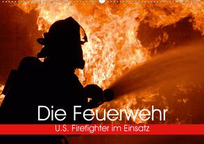Die Feuerwehr. U.S. Firefighter im Einsatz (Wandkalender 2021 DIN A2 quer) von Stanzer,  Elisabeth