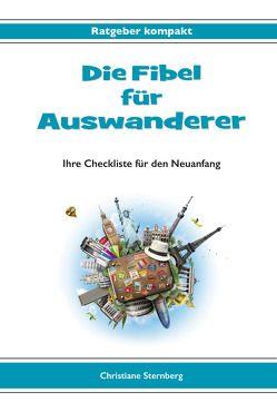Die Fibel für Auswanderer von Sternberg,  Christiane