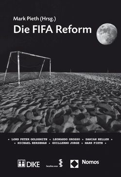 Die FIFA Reform von Pieth,  Mark