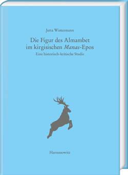 Die Figur des Almambet im kirgisischen Manas-Epos von Wintermann,  Jutta