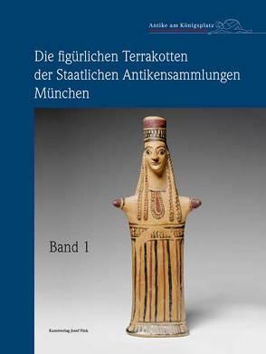 Die figürlichen Terrakotten der Staatlichen Antikensammlungen München von Hamdorf,  Friedrich Wilhelm, Knauß,  Florian S., Leitmeir,  Florian