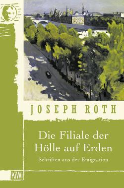 Die Filiale der Hölle auf Erden von Peschina,  Helmut, Roth,  Joseph