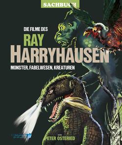 Die Filme des Ray Harryhausen von Osteried,  Peter, Scholz,  Karl-Heinz