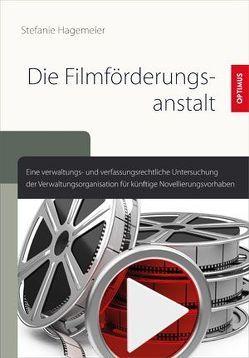 Die Filmförderungsanstalt von Hagemeier,  Stefanie