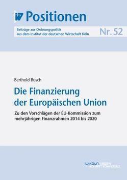 Die Finanzierung der Europäischen Union von Busch,  Berthold