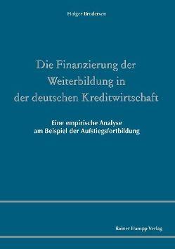 Die Finanzierung der Weiterbildung in der deutschen Kreditwirtschaft von Brodersen,  Holger