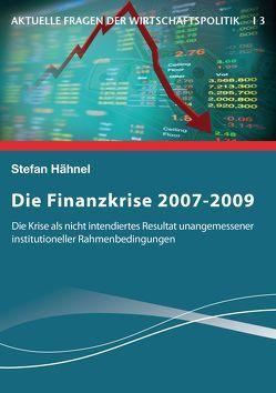Die Finanzkrise 2007-2009 von Hähnel,  Stefan