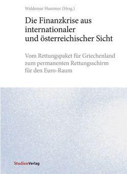 Die Finanzkrise aus internationaler und österreichischer Sicht von Hummer,  Waldemar