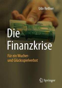 Die Finanzkrise von Reifner,  Udo