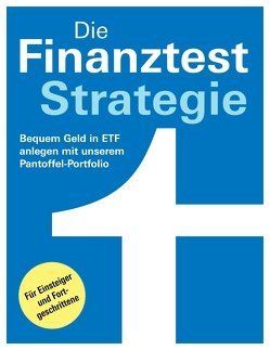 Die Finanztest-Strategie von Baur,  Dr. Gisela, Klotz,  Antonie, Linder,  Hans G., Wallstabe-Watermann,  Brigitte