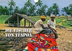 DIE FISCHER VON ITAPOÃ (Wandkalender 2019 DIN A4 quer) von D. Günther,  Klaus
