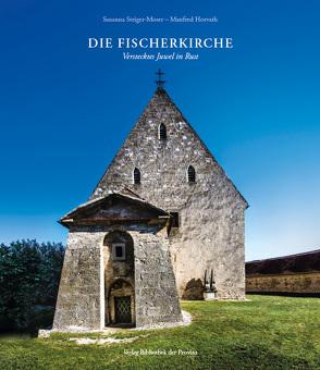 Die Fischerkirche von Horvath,  Manfred, Steiger-Moser,  Susanna