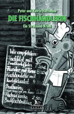 Die Fischhändlerin von Hoffmann,  Katrin, Hoffmann,  Peter