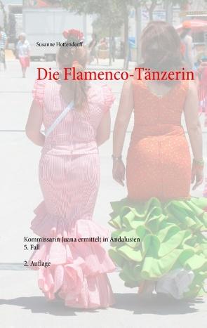 Die Flamenco-Tänzerin von Hottendorff,  Susanne
