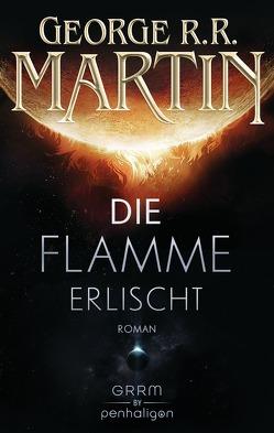 Die Flamme erlischt von Fuchs,  Werner, Martin,  George R.R.