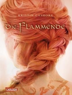Die Flammende (Die sieben Königreiche 2) von Cashore,  Kristin, Diestelmeier,  Katharina