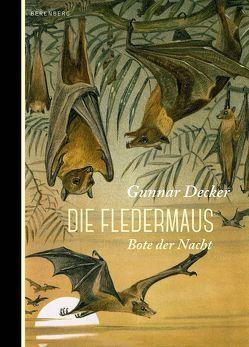 Die Fledermaus von Decker,  Gunnar