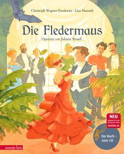 Die Fledermaus von Manneh,  Lisa, Wagner-Trenkwitz,  Christoph