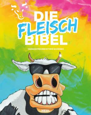 Die Fleischbibel von Bey,  Dirk, Seidel,  Olaf, Vornholt,  Holger