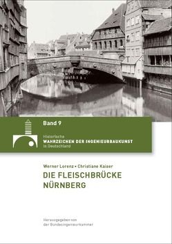 Die Fleischbrücke Nürnberg von Kaiser,  Christiane, Lorenz,  Werner