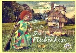 Die Flickenhexe von Alexeeff,  Diana, Becker,  Renate Anna, Zawrel,  Renate