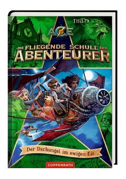 Die fliegende Schule der Abenteurer (Bd. 2) von Meinzold,  Maximilian, Petry-Lassak,  Thilo