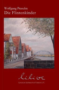Die Flintenkinder von Literatur Verein e.V.,  Linzgau, Prasuhn,  Wolfgang