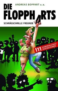 Die Floppharts: Schrägschrille Freunde von Boppart,  Andreas