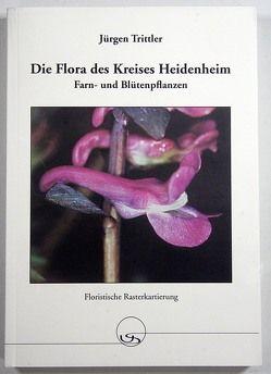 Die Flora des Kreises Heidenheim von Trittler,  Jürgen
