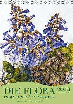 Die Flora in Baden-Württemberg (Tischkalender 2019 DIN A5 hoch) von Meindl,  Annemarie