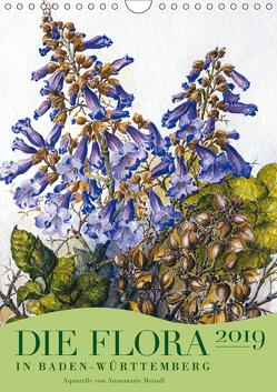 Die Flora in Baden-Württemberg (Wandkalender 2019 DIN A4 hoch) von Meindl,  Annemarie