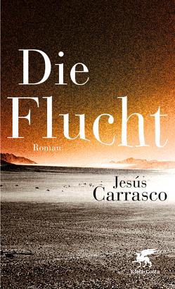 Die Flucht von Carrasco,  Jesus, Strien,  Petra
