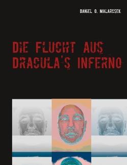 Die Flucht aus Dracula's Inferno von Malarcsek,  Daniel O.