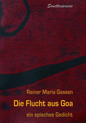 Die Flucht aus Goa von Gassen,  Rainer Maria