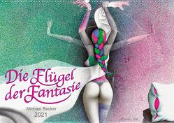 Die Flügel der Fantasie (Wandkalender 2021 DIN A2 quer) von Becker / micbec,  Michael