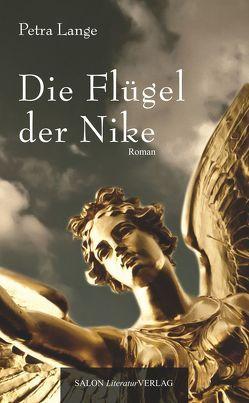 Die Flügel der Nike von Lange,  Petra