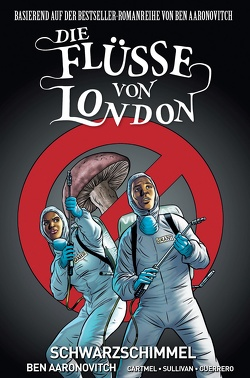 Die Flüsse von London – Graphic Novel von Aaronovitch,  Ben, Cartmel,  Andrew, Fricke,  Kerstin, Sullivan,  Lee