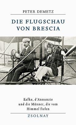 Die Flugschau von Brescia von Demetz,  Peter, Marenzeller,  Andrea