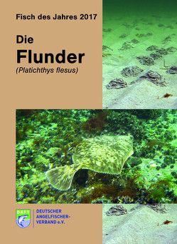 Die Flunder (Platichthys flesus) von Autorenteam,  Autorenteam