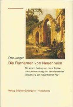 Die Flurnamen von Neuenheim von Eichler,  Horst, Jaeger,  Otto