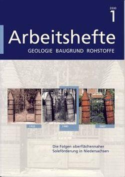 Die Folgen oberflächennaher Soleförderung in Niedersachsen von Büchner,  Karl-Heinz