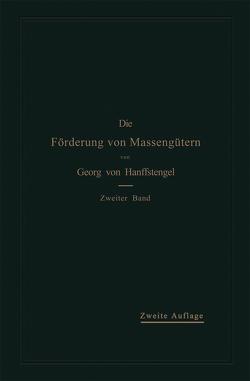 Die Förderung von Massengütern von Hanffstengel,  Georg von