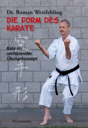 Die Form des Karate von Westfehling,  Roman